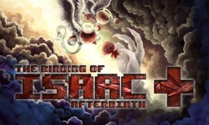 The Binding of Isaac: Afterbirth+ PC Game Free Download