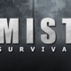Mist Survival Apk iOS/APK Version Full Game Free Download