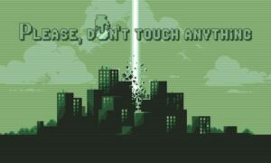 Please, Don't Touch Anything PC Version Game Free Download