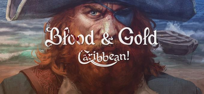 Blood & Gold: Caribbean! Full Mobile Game Free Download