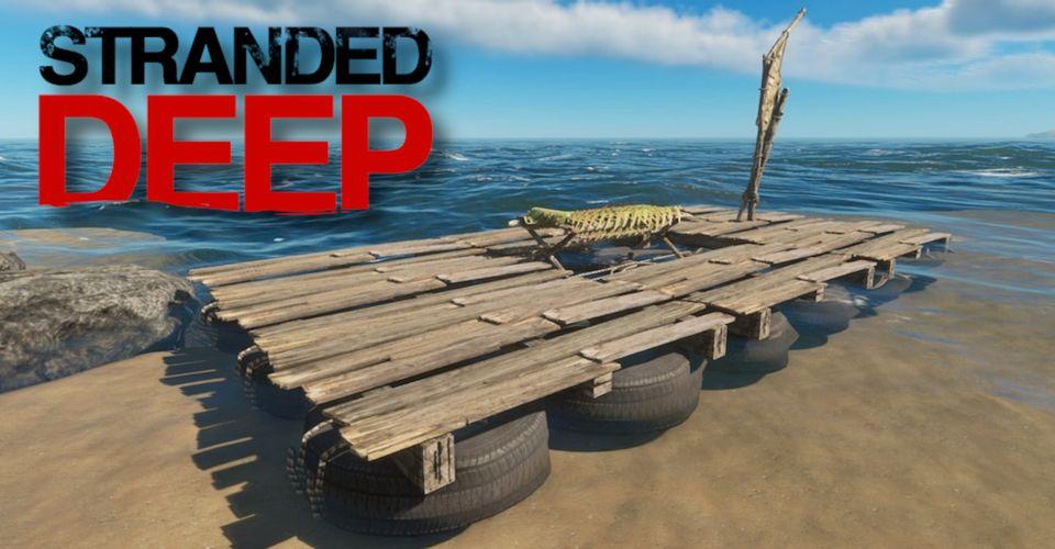 Stranded Deep: Best Raft Design