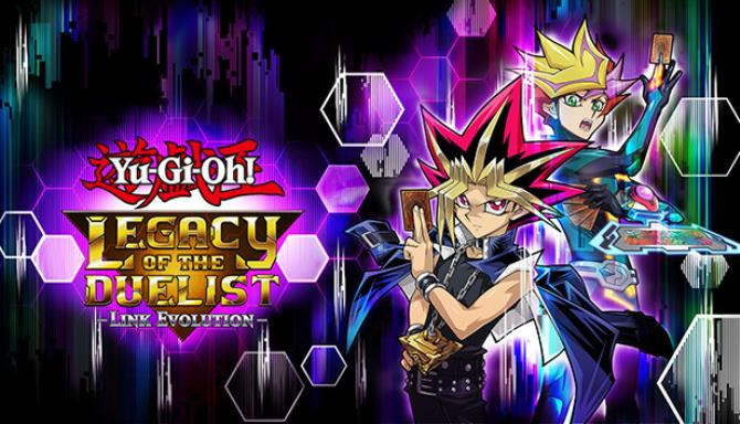Yu-Gi-Oh! Legacy of the Duelist: Link Evolution PC Game Free Download