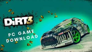 DiRT 3 PC Latest Version Full Game Free Download