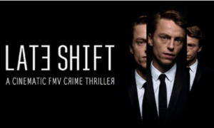 Late Shift PC Game Latest Version Free Download